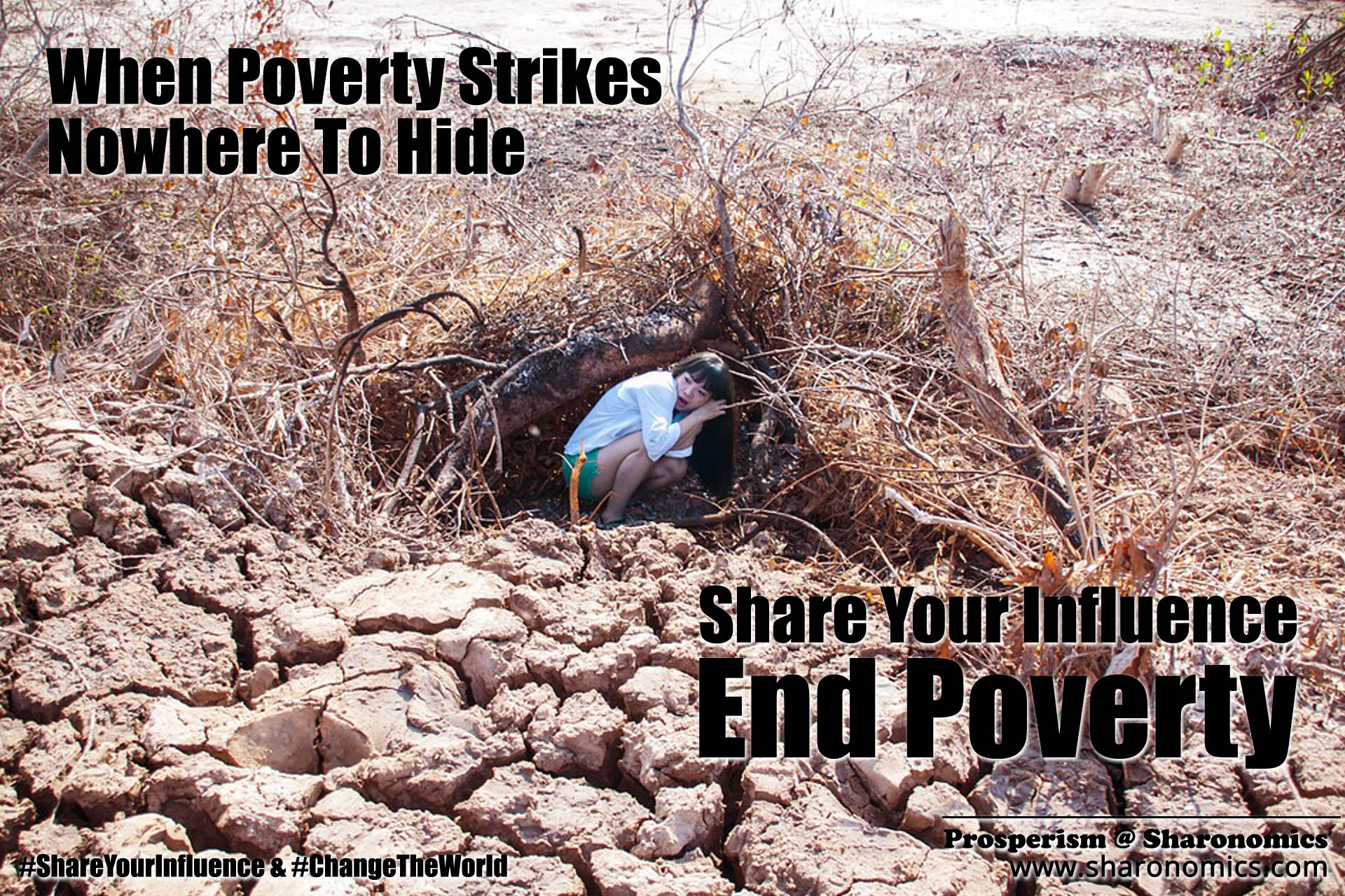 sharonomics, algoshare, prosperism, autonio, poverty, charity, #shareyourinfluence, #changetheworld, poverty, strike, nowhere, hide, share, influence, end, poverty