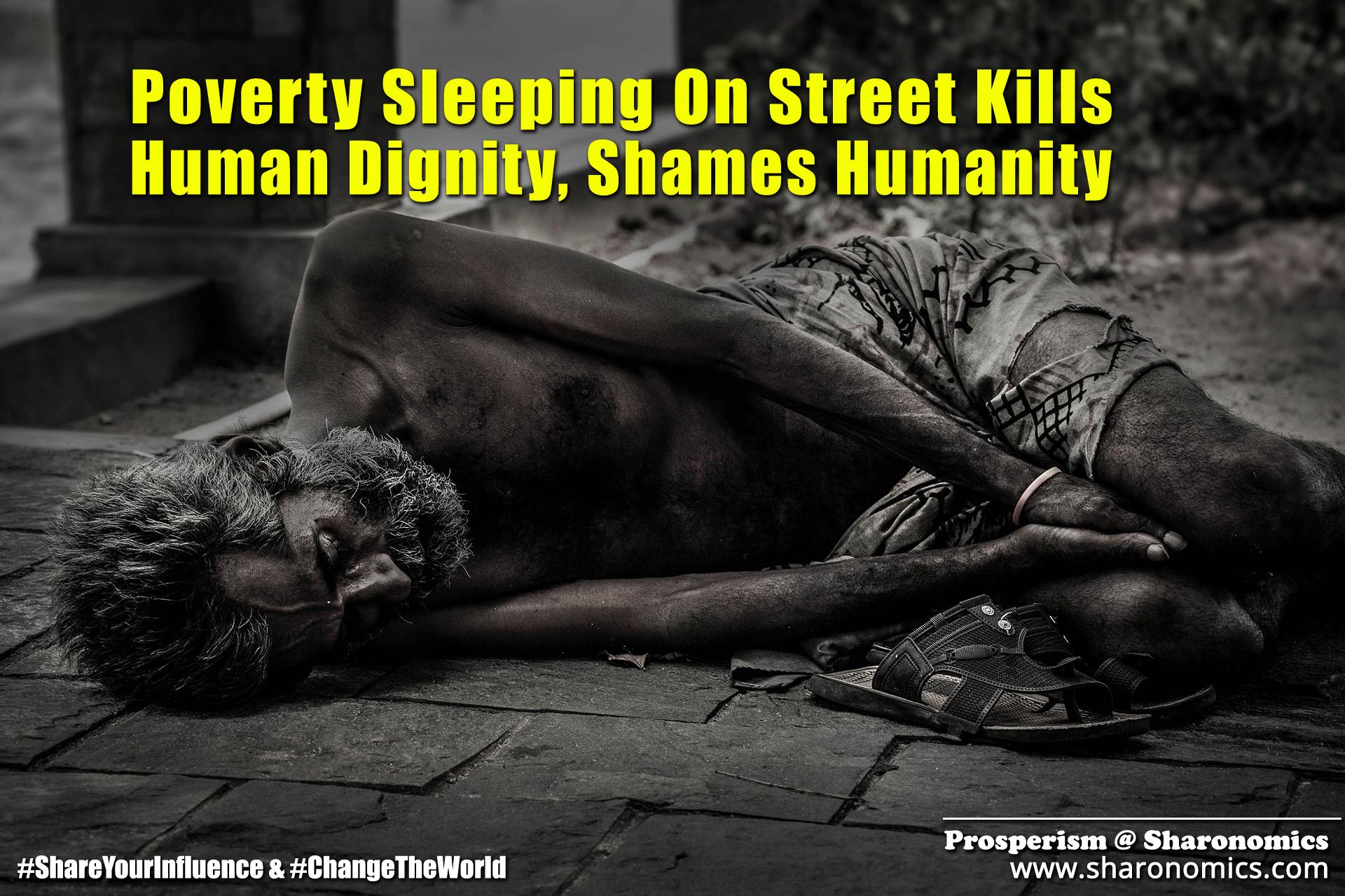 sharonomics, algoshare, prosperism, autonio, poverty, charity, #shareyourinfluence, #changetheworld, poverty, street, humanity, dignity, human